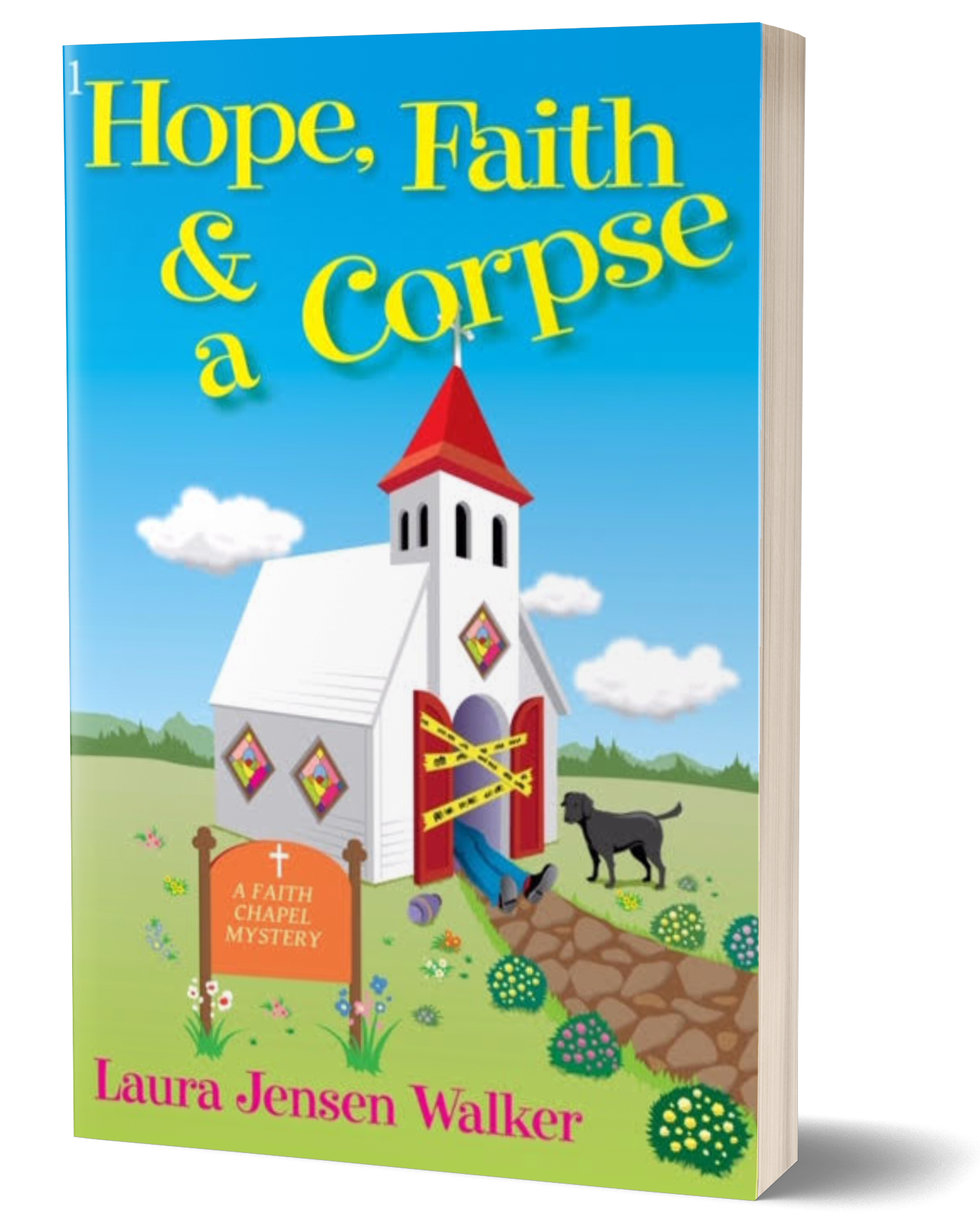 Hope, Faith & a Corpse